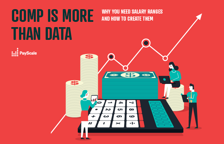 Why You Need Salary Ranges and How to Create Them