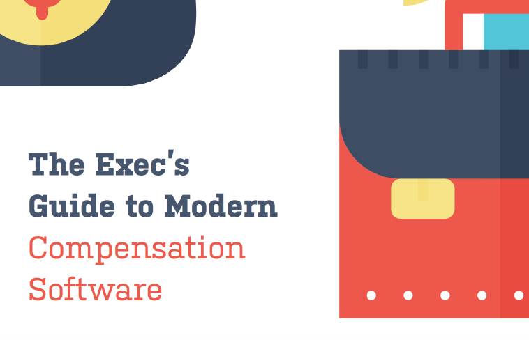 The Exec's Guide to Modern Compensation Software