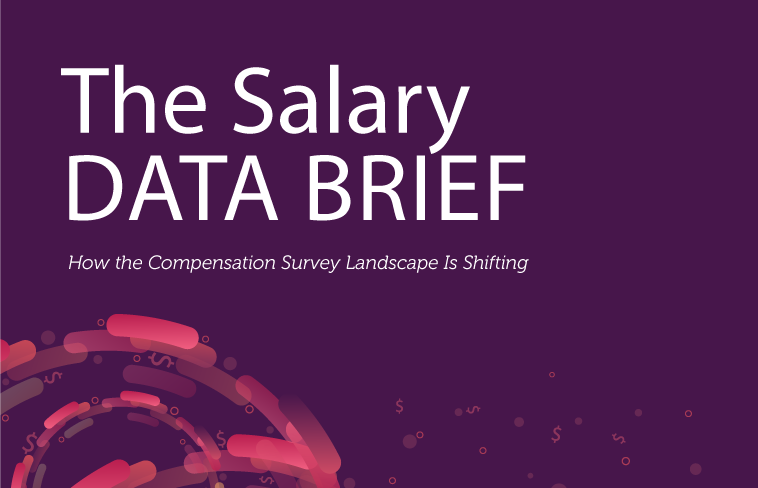 The Salary Data Brief: How the Compensation Survey Landscape Is Shifting In 2018